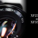 XF23mmとXF35mmを比較