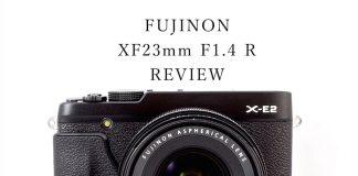 XF23mmレビュー